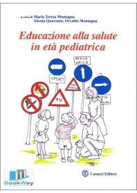 educazione alla salute in eta' pediatrica