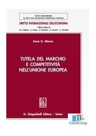 tutela del marchio e competitivita' nell'unione europea