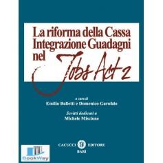 la riforma della cassa integrazione guadagni nel jobs act 2