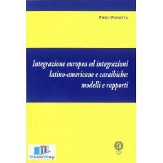 integrazione europea ed integrazioni latino-americane e caraibiche: modelli e rapporti