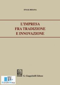 l'impresa fra tradizione e innovazione