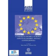 l'unione economica europea: aspetti economici, sociali e istituzionali