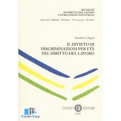il divieto di discriminazione per eta' nel diritto del lavoro
