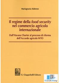 il regime della food security nel commercio agricolo internazionale