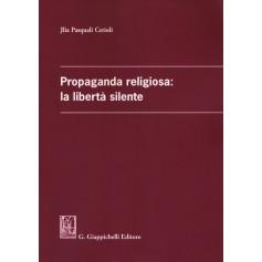 propaganda religiosa: la liberta' silente
