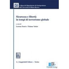 sicurezza e liberta' in tempi di terrorismo globale