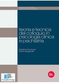 teoria e tecnica del colloquio in psicologia clinica e psichiatria