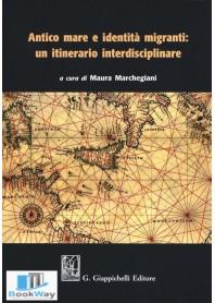 antico mare e identita' migranti: un itinerario interdisciplinare