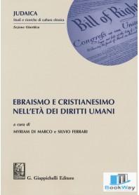ebraismo e cristianesimo nell'eta' dei diritti umani