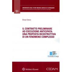 contratto preliminare ad esecuzione anticipata (il)
