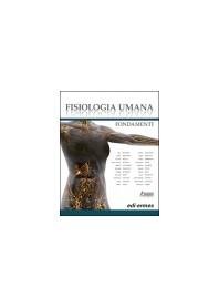 Fisiologia Umana Fondamenti di Belfiore, Berteotti, Biella, Buffelli, Colombini
