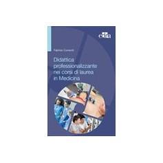 Didattica Professionalizzante nei Corsi di Laurea in Medicina di Consorti