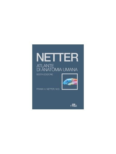 Atlante di Anatomia Umana Netter con Accesso Online - Formato Economico di Netter