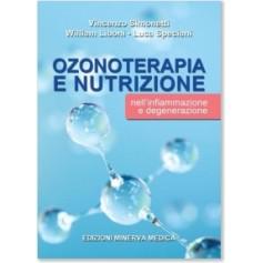 Ozonoterapia e Nutrizione nell'Infiammazione e Degenerazione di Simonetti, Liboni, Speciani