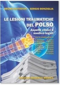 Le Lesioni Traumatiche del Polso di Battiston, Bonziglia
