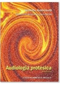Audiologia Protesica di Ambrosetti, Di Berardino, Del Bo
