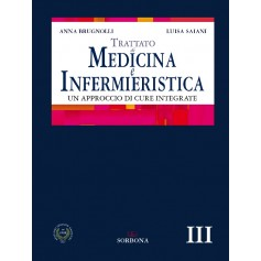 Trattato di Medicina e Infermieristica III di Brugnolli, Saiani