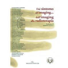 Dal Sintomo all'Imaging...dall'Imaging alla Radioterapia di Carriero