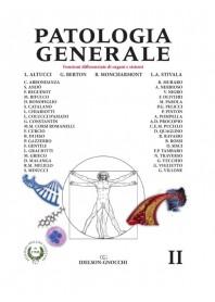 Patologia Generale Vol. II di Altucci, Berton, Moncharmont, Stivala
