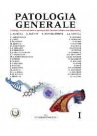 Patologia Generale Vol. I di Altucci, Berton, Moncharmont, Stivala