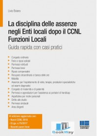 la disciplina delle assenze negli enti locali dopo il ccnl funzioni locali