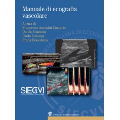 Manuale di Ecografia Vascolare di Giannini, Antonini-Canterin, Colonna