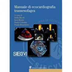 Manuale di Ecografia Transesofagea di Benedetto, Monte, Colonna, Miceli