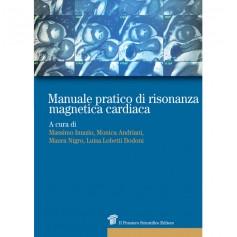 Manuale Pratico di Risonanza Magnetica Cardiaca di Bodoni, Imazio, Nigro, Andriani, Davini