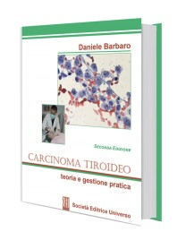 Carcinoma Tiroideo Teoria e Gestione Pratica di Barbaro