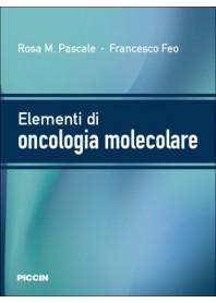 Elementi di Oncologia Molecolare di Pascale, Feo