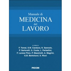 Manuale di Medicina del Lavoro di Tomei, Candura, Sannolo, Sartorelli, Costa, Perbellini, Larese Filon, Maestrelli, Magrini, Bar
