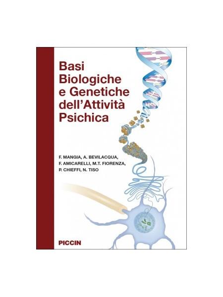 Basi Biologiche e Genetiche dell'Attività Psichica di Mangia, Bevilacqua, Amicarelli, Fiorenza, Chieffi, Tiso
