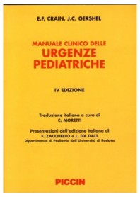 Manuale Clinico Delle Urgenze Pediatriche di Crain, Gershel