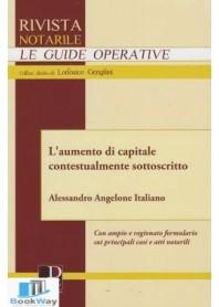RIVISTA NOTARILE - AUMENTO DI CAPITALE CONTESTUALMENTE SOTTOSCRITTO
