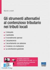 gli strumenti alternativi al contenzioso tributario nei tributi locali