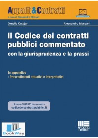il codice dei contratti pubblici commentato con la giurisprudenza e la prassi