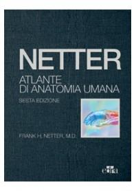 Netter Atlante di Anatomia Umana Formato Deluxe con Accesso Online di Netter