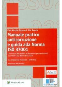 manuale pratico anticorruzione e guida alla norma iso 37001