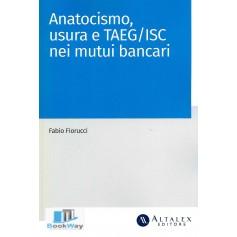 anatocismo, usura e taeg-isc nei mutui bancari