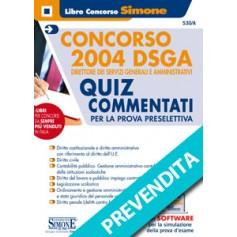 Concorso 2004 DSGA Direttore dei Servizi Generali e Amministrativi Quiz Commentati per la Prova Preselettiva