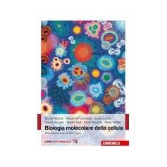 Biologia Molecolare della Cellula di Alberts, Johnson, Lewis, Morgan, Raff, Roberts, Walter