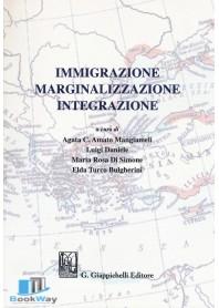 immigrazione marginalizzazione integrazione