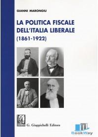 la politica fiscale dell'italia liberale (1861-1922)