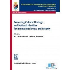 preserving cultural heritage and national identites for international peace and security
