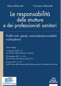 LE RESPONSABILITA' DELLE STRUTTURE E DEI PROFESSIONISTI SANITARI