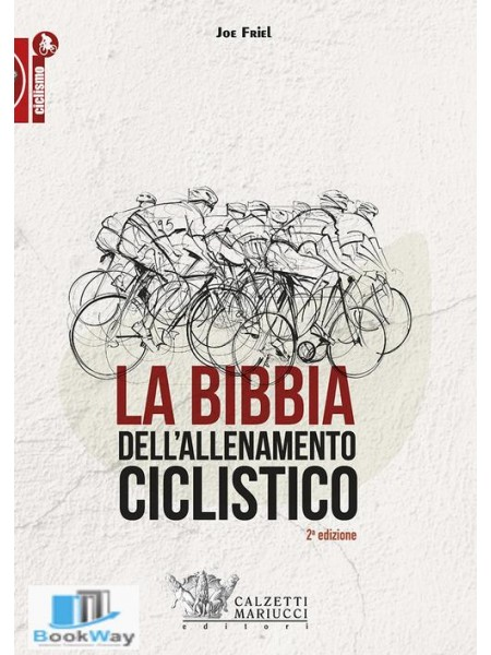la bibbia dell'allenamento ciclistico