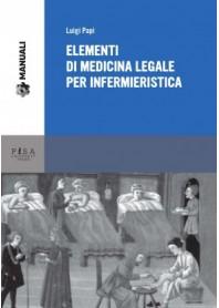 Elementi Di Medicina Legale Per Infermieristica di L. Papi
