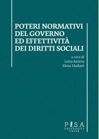 Poteri Normativi del Governo ed Effettività dei Diritti Sociali di Azzena