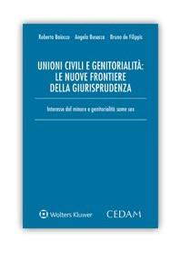 Unioni Civili e Genitorialita' le Nuove Frontiere della Giurisprudenza di Baiocco, Busacca, De Filippis