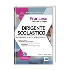 Francese Concorso per Dirigente Scolastico 4.6 di Ricciotti Danese